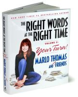 The Right Words at the Right Time Volume 2 : Your Turn!